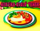Meksika Usulü Yemek